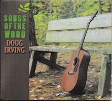Doug Irving - Songs of the Wood