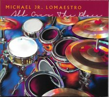 Mike Lomaestro - All Over The Place